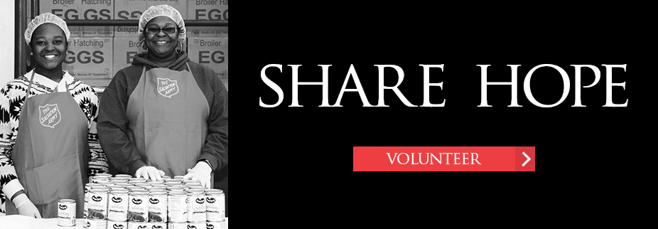 Share Hope. Volunteer with The Salvation Army.
